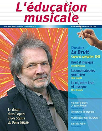 9782701015194: Education Musicale 551/552 le Bruit