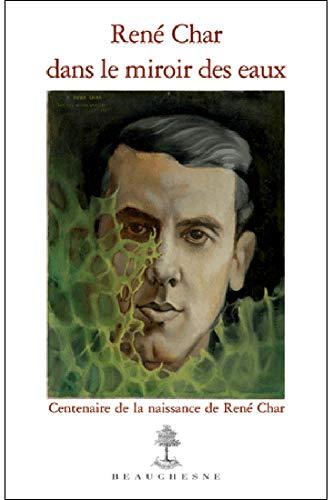9782701015255: Rene Char dans le miroir des eaux (French Edition)