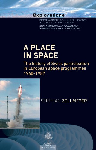 9782701015323: A Place in Space, the History of Swiss Participation