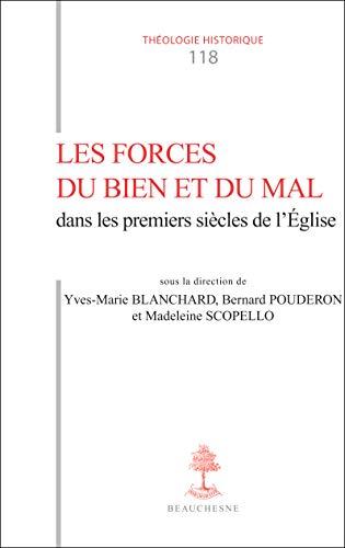 9782701015590: Les Forces du Bien et du Mal Dans les Premiers Siecles de l'Eglise