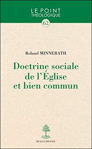 9782701015705: doctrine sociale de l'Eglise et bien commun