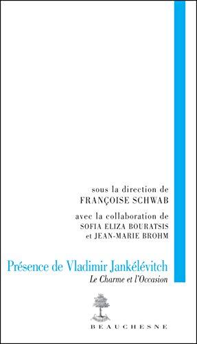 9782701015798: Présence de Vladimir Jankélévitch : Le charme et l'occasion (Prétentaine)