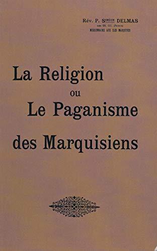 9782701021171: La religion ou le paganisme des marquisiens