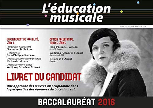 9782701021201: L'�ducation musicale - Baccalaur�at 2016 : Livret du candidat