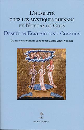 9782701021676: L'humilité chez les mystiques Rhénans et Nicolas de Cues