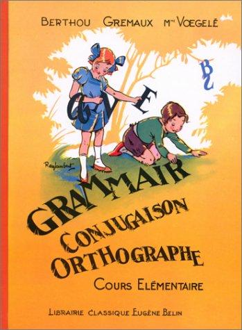 9782701100159: Grammaire, conjugaison, orthographe, CE