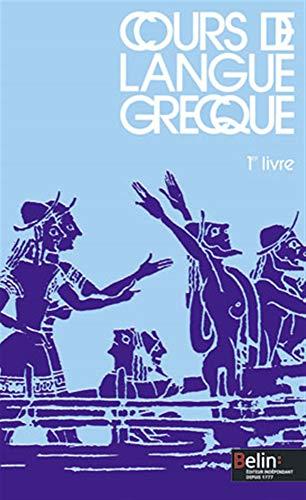 Cours de langue grecque, 1er livre classe: A. Frontier