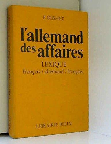 9782701103242: L'Allemand des affaires : Lexique pratique français-allemand, allemand-français
