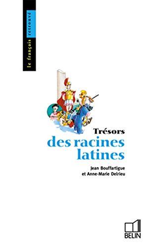 9782701103846: Trésors des racines latines