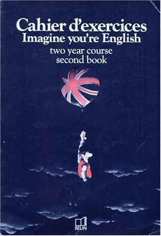 ANGLAIS 3EME LV2 IMAGINE YOU'RE ENGLISH. Formation: Gibbs, Diana, Noel