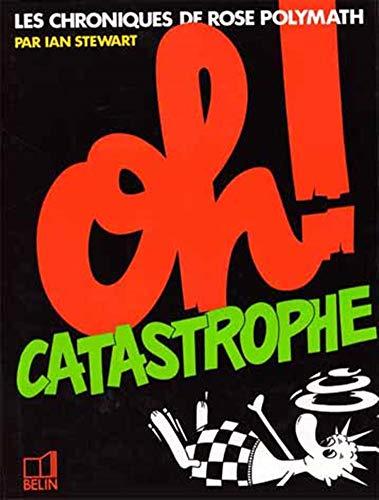 9782701104454: Oh, catastrophe
