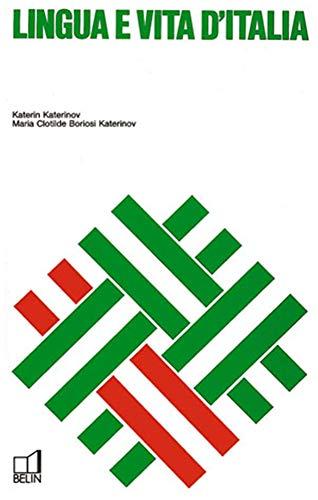 Lingua E Vita d'Italia.: COLLECTIF, Katerin KATERINOV, Maria Clothilde BORIOSI KATERINOV