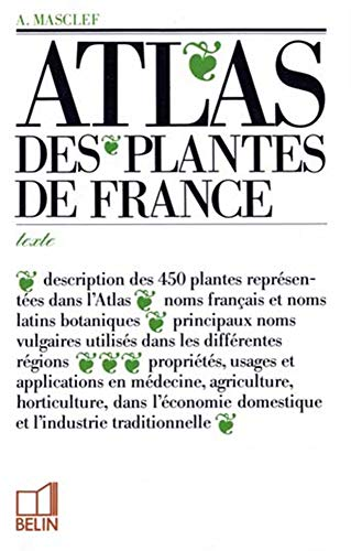 9782701111025: Atlas des plantes de France: Utiles, nuisibles et ornementales (French Edition)