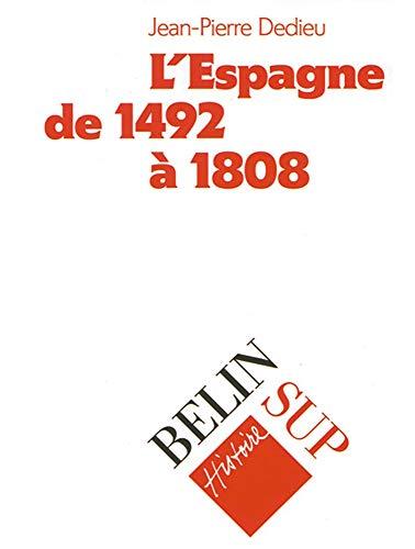 9782701111469: L'Espagne de 1492 à 1808