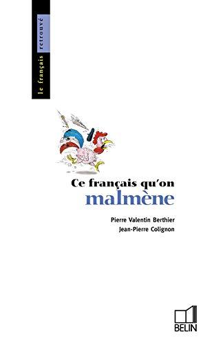 9782701111544: Ce français qu'on malmène (Collection Le Français retrouvé) (French Edition)