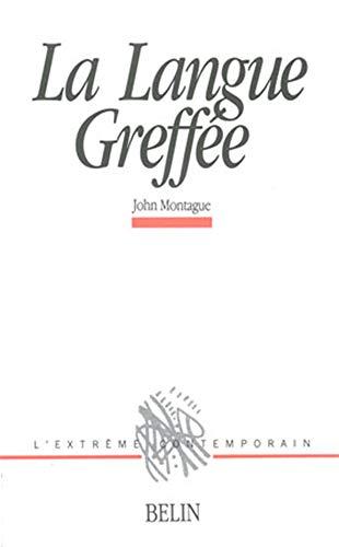 9782701111667: La langue greff�e, �dition bilingue fran�ais/anglais
