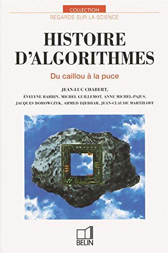 9782701113463: Histoire d'algorithmes (Ancienne édition)