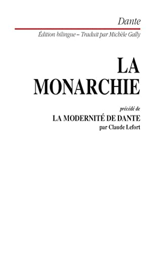 La monarchie, édition bilingue (2701113490) by Dante; Claude Lefort; Michelle Gally