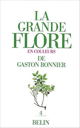 9782701113647: La Grande flore en couleurs de Gaston Bonnier, tome 4. Texte
