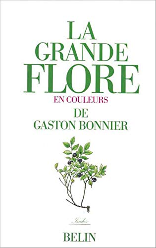 9782701113654: La grande flore en couleurs. Index