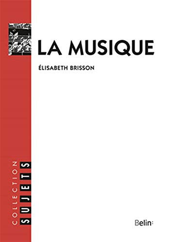 9782701113920: La musique (Collection Sujets) (French Edition)