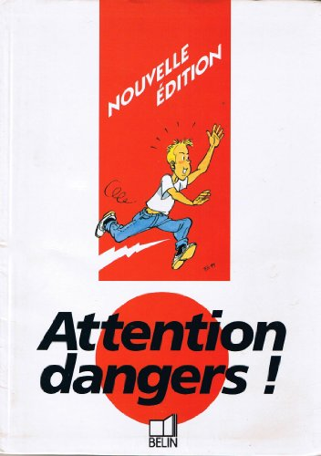9782701113968: Attention dangers