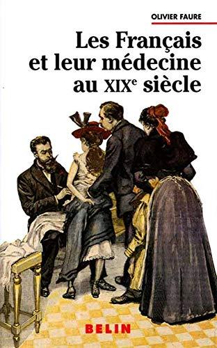 9782701115849: Les Fran�ais et leur m�decine au XIXe si�cle