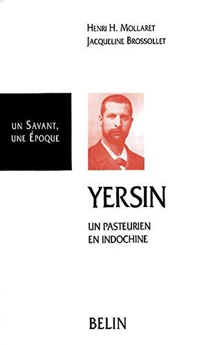 9782701116044: Yersin : un pasteurien en Indochine