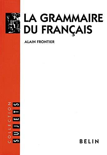 9782701116495: La grammaire du français (Collection sujets) (French Edition)