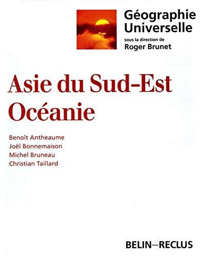9782701116709: Asie du sud-est, Océanie (Géographie universelle) (French Edition)