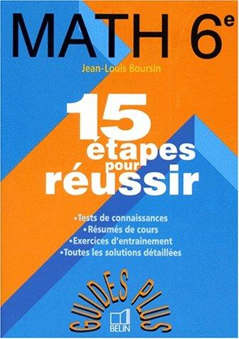 9782701117027: MATHS 6EME. 15 étapes pour réussir (Guides plus)
