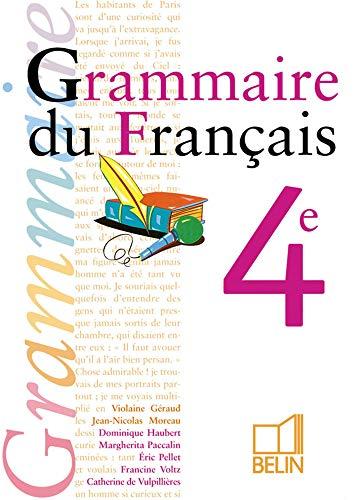 Grammaire du français, 4e (livre de l'Ã: Violaine Gà raud,