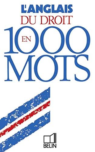 9782701117546: L'Anglais du droit en 1000 mots