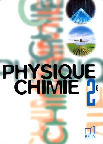 9782701119793: Physique - Chimie, 2nde (livre de l'élève)