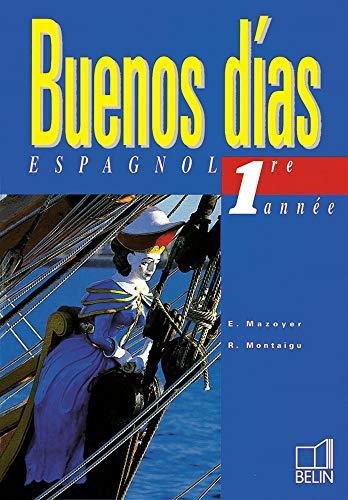 9782701119977: Buenos Dias, première année. Livre de l'élève