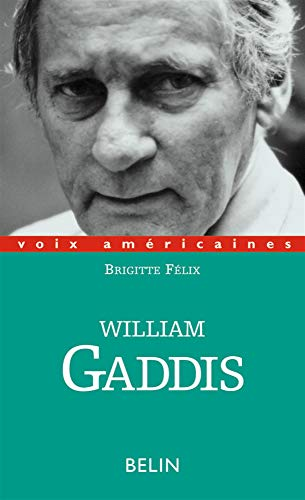 9782701120768: William gaddis