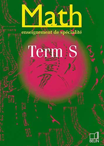 9782701121420: Math, terminale S (enseignement de spécialité). Livre de l'élève