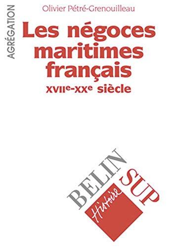 9782701121642: Les négoces maritimes français, XVIIe-XVIIIe siècle