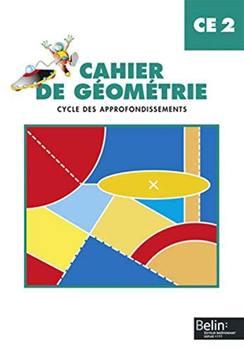 9782701122083: Cahier de géométrie CE2. Cycle des appofondissements. Per la Scuola elementare
