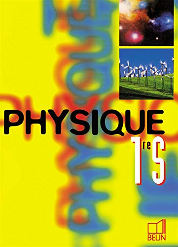 9782701122229: Physique, 1re S