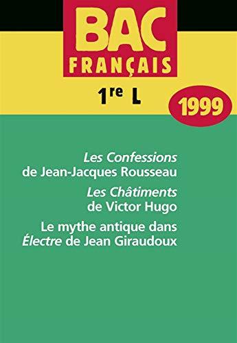 """Bac français, premières L 1999 : """"Les Confessions"""" de Rousseau - """"Les ..."""