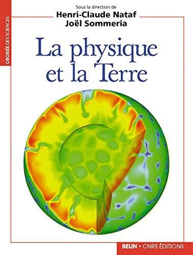 9782701123707: La physique et la Terre
