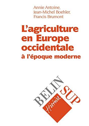 9782701123820: L'agriculture en Europe occidentale à l'époque moderne