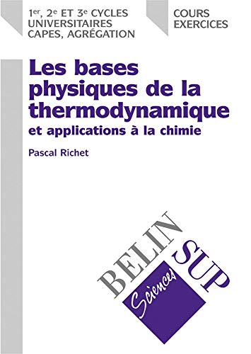 La thermodynamique physique (9782701125039) by Pascal Richet