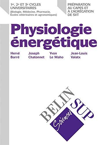 9782701126883: La physiologie énergétique