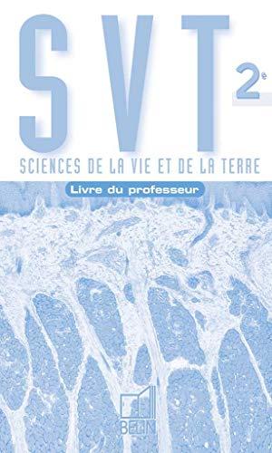 9782701127217: Sciences de la Vie et de la Terre 2nde. Livre du professeur (S.V.T. Lycee S.)
