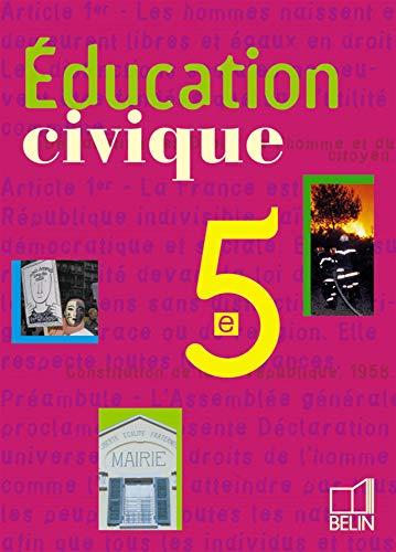 9782701128658: Educ.civique 5e 2001 eleve (French Edition)