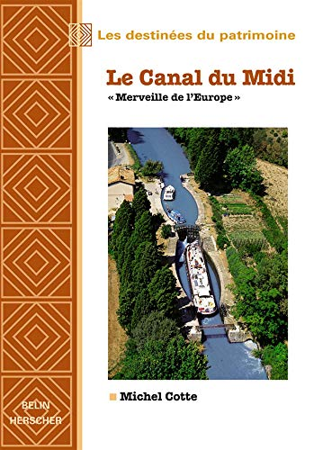 9782701129334: Le Canal du Midi.