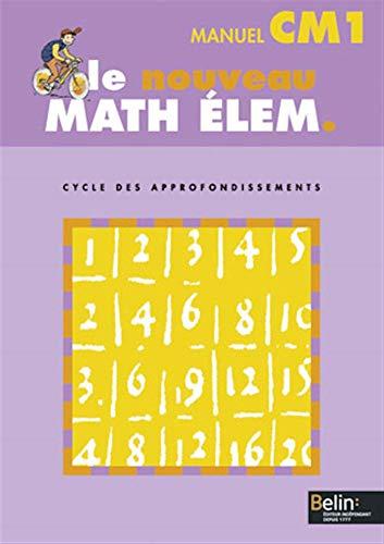 9782701129419: Le nouveau math elem CM1 (manuel) (French Edition)