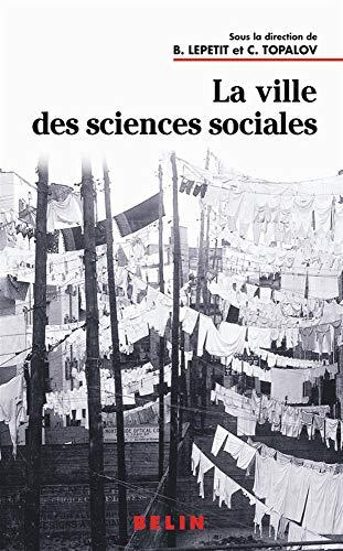 9782701129594: La ville des sciences sociales
